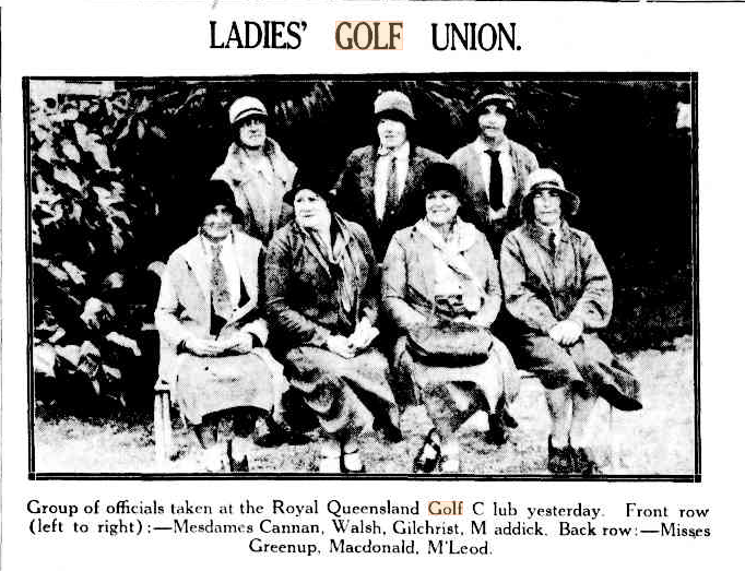 Image is a black and white photograph from the Brisbane Courier in 1931. The photo is of the Ladies Golf Union. Seven women are arranged in two rows. Four seated at the front and three standing at the back.
