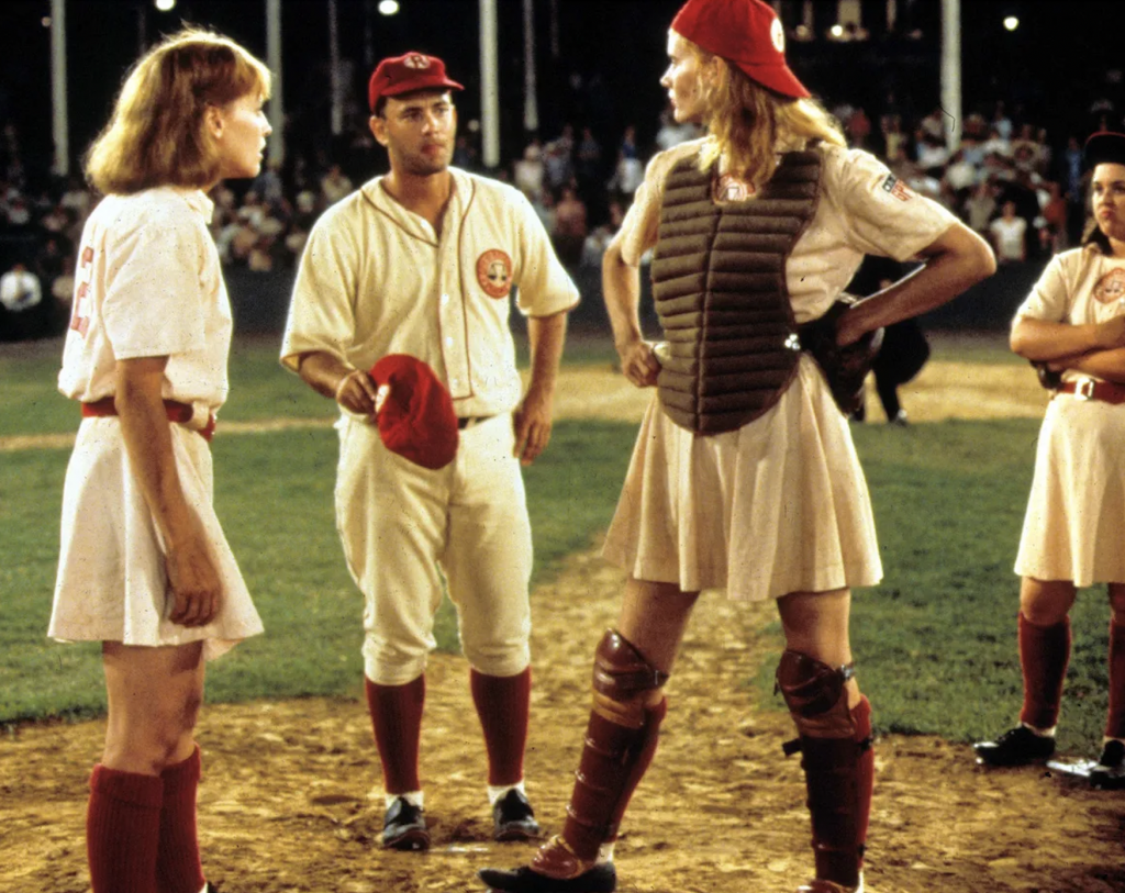 'A League of Their Own. 1992. Columbia Pictures. Ladies